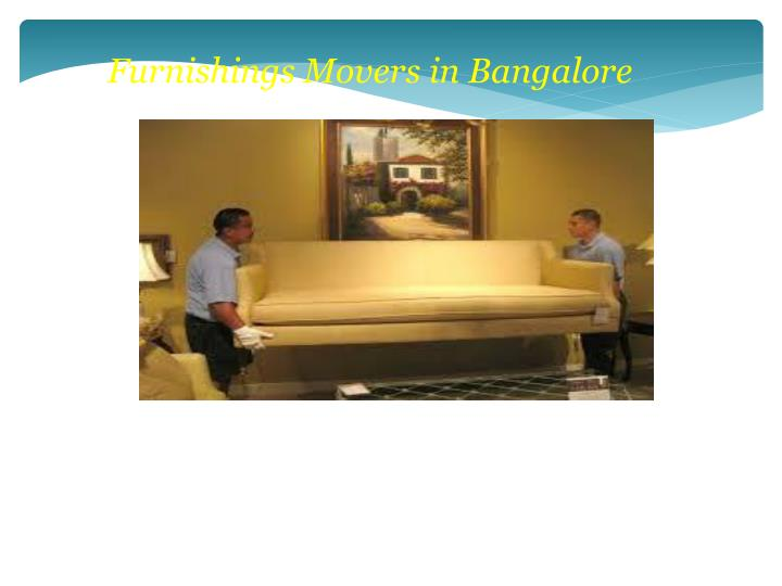 Furnishings Movers in Bangalore