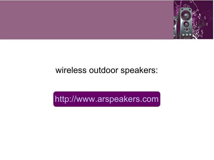 wireless outdoor speakers: