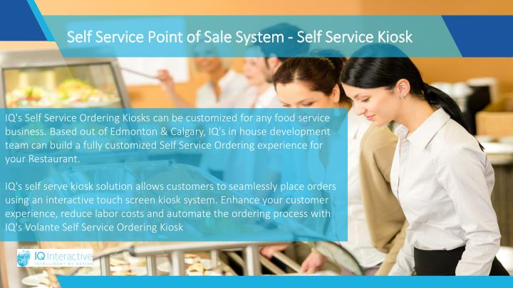 Self Service Point of Sale System - Self Service Kiosk