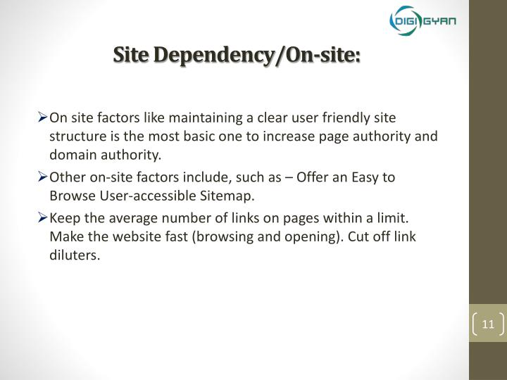 Site Dependency/On-site: