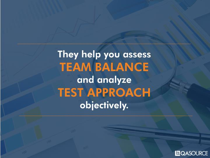 They help you assess