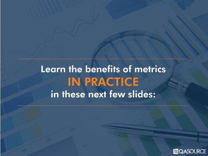 Learn the benefits of metrics