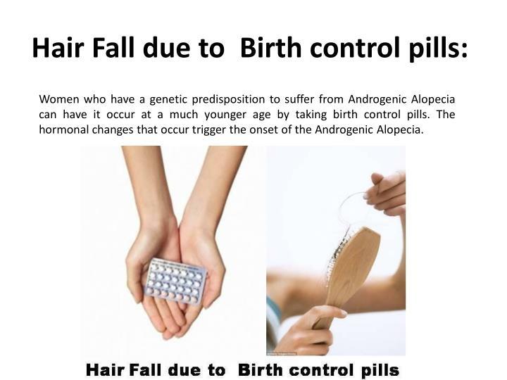 Hair Fall due to  Birth control pills: