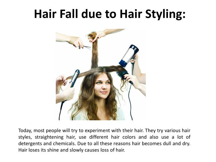 Hair Fall due to Hair Styling: