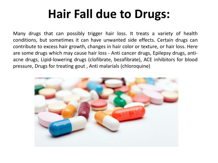 Hair Fall due to Drugs: