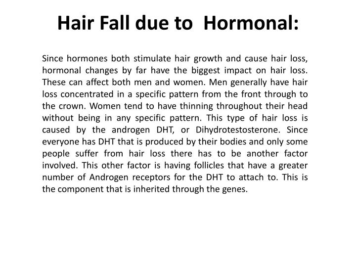 Hair Fall due to  Hormonal: