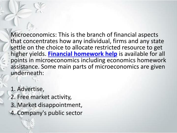 Microeconomics: This is the branch of financial aspects