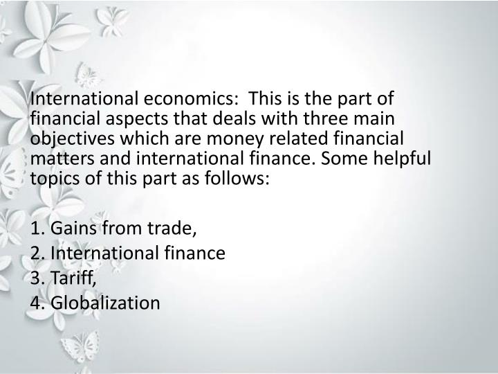 International economics:  This is the part of