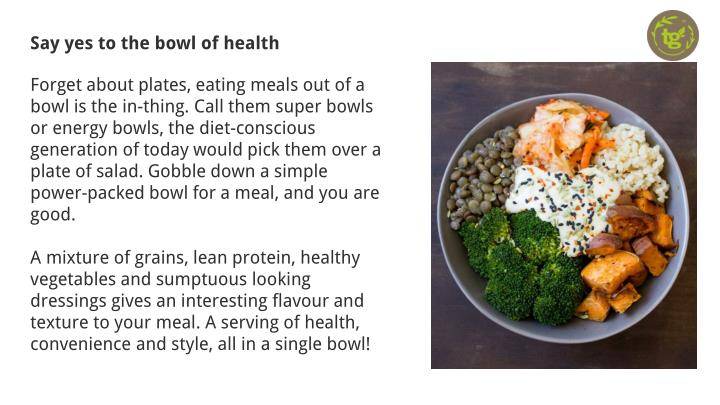 Say yes to the bowl of health