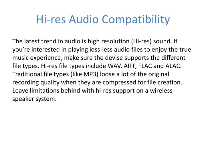 Hi-res Audio Compatibility