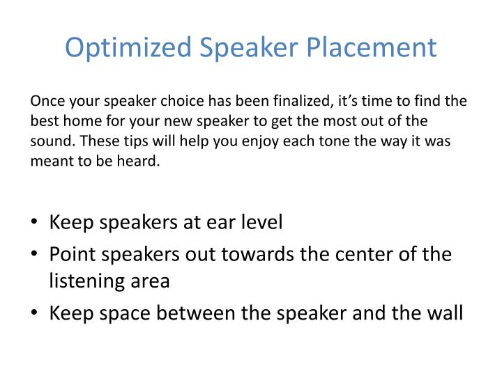 Optimized Speaker Placement