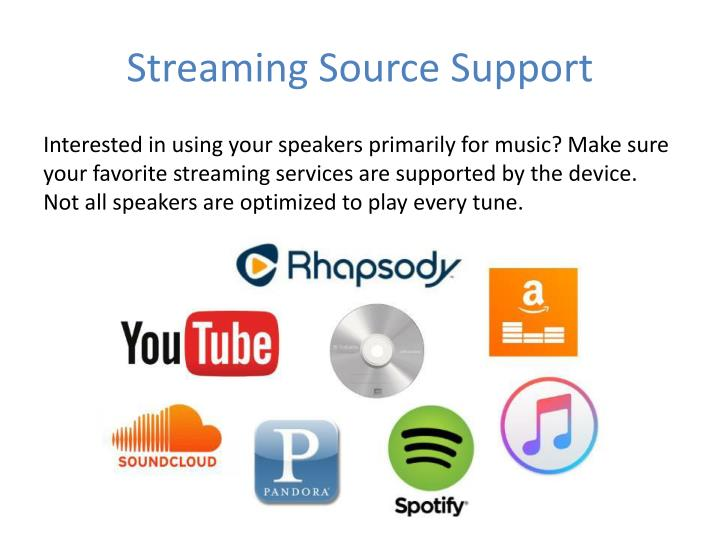 Streaming Source Support