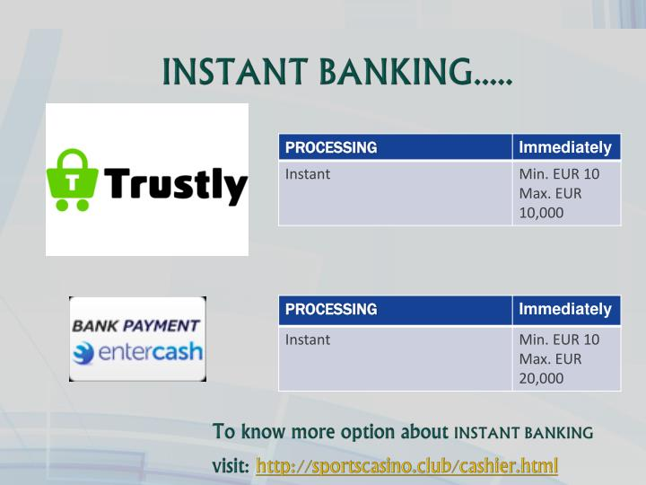 INSTANT BANKING.....