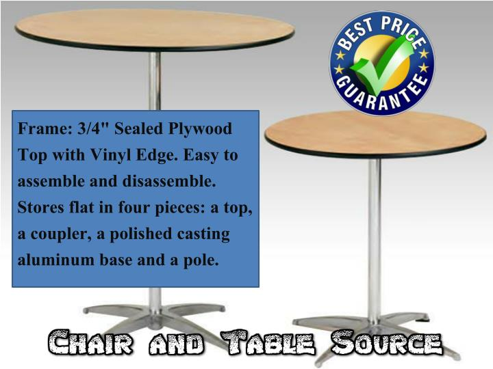 "Frame: 3/4"" Sealed Plywood Top with Vinyl Edge. Easy to assemble and disassemble. Stores flat in four pieces: a top, a coupler, a polished casting aluminum base and a pole."