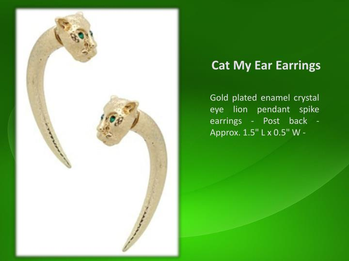 Cat My Ear Earrings