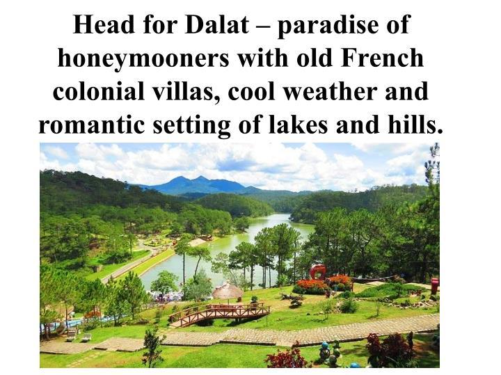 Head for Dalat – paradise of
