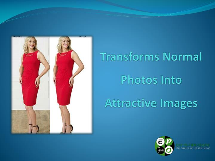 Transforms Normal Photos Into Attractive Images