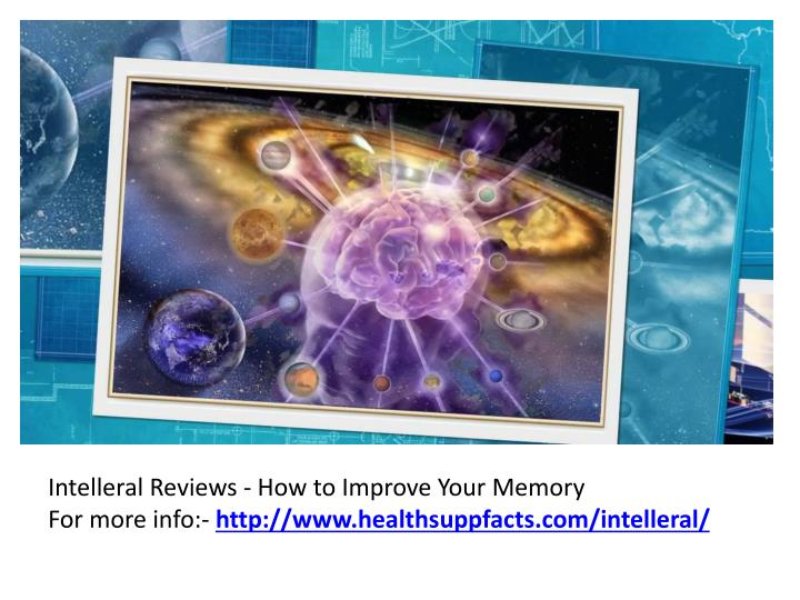 Intelleral Reviews - How to Improve Your Memory