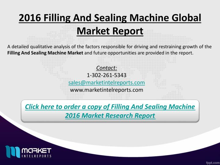 2016 Filling And Sealing Machine Global Market Report