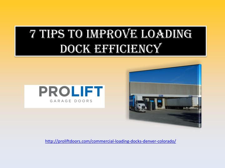 7 tips to improve loading dock efficiency