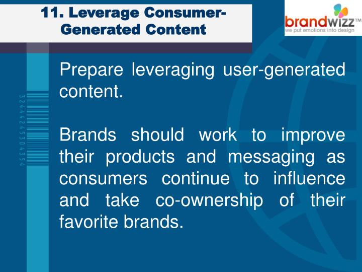 11. Leverage Consumer-Generated Content