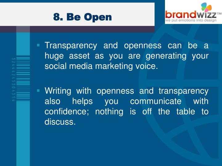 8. Be Open