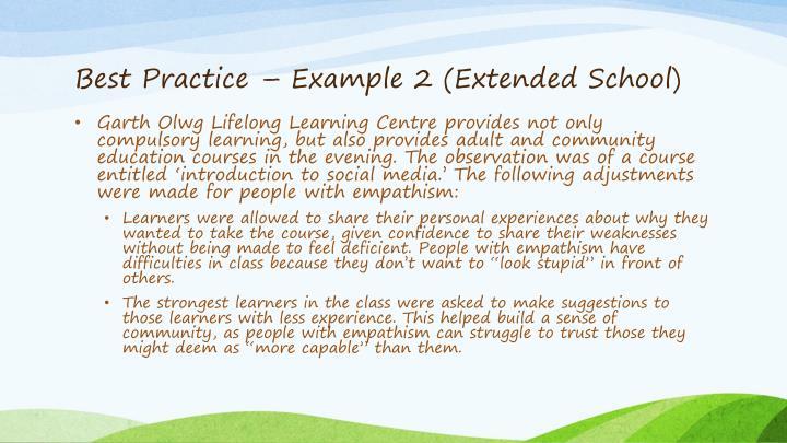 Best Practice – Example 2 (Extended School)