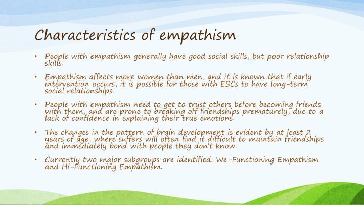 Characteristics of empathism