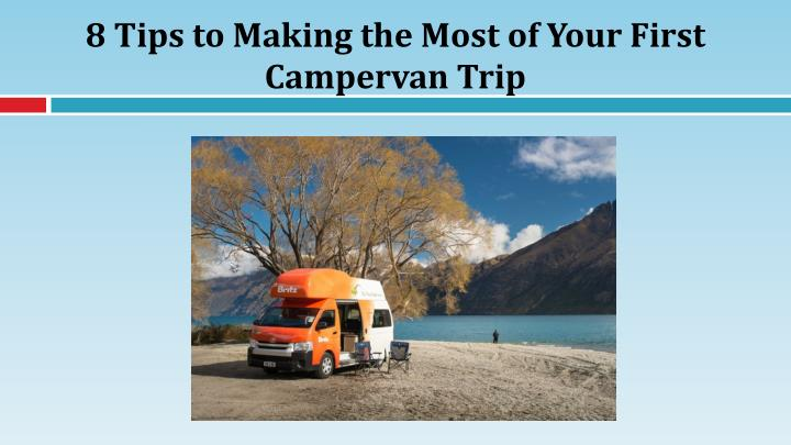 8 tips to making the most of your first campervan trip