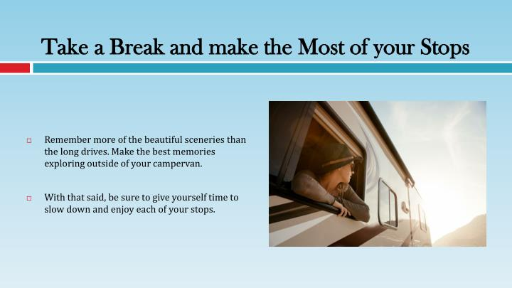 Take a Break and make the Most of your Stops