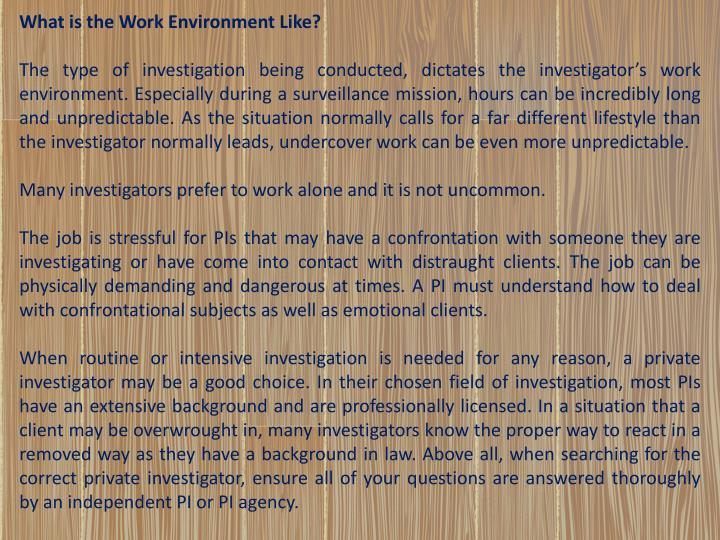 What is the Work Environment Like?