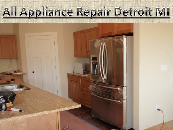 All Appliance Repair Detroit MI