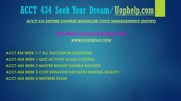Acct 434 seek your dream uophelp com1