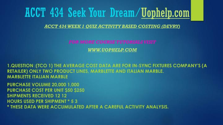 Acct 434 seek your dream uophelp com2
