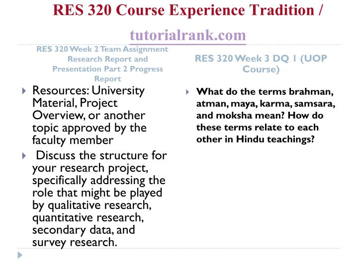 RES 320 Course Experience Tradition /