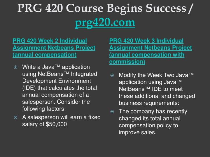 Prg 420 course begins success prg420 com2