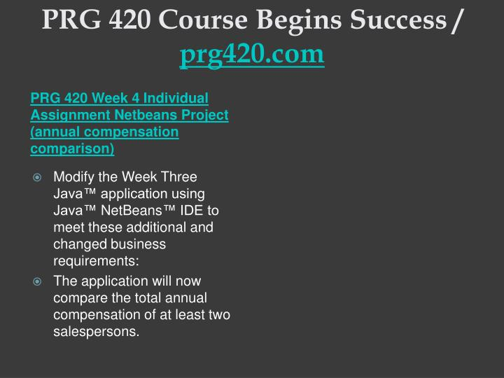 PRG 420 Course Begins Success /