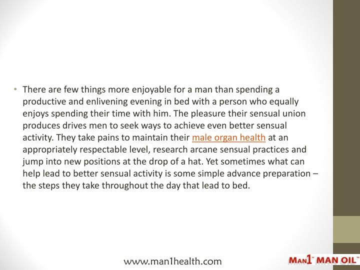 There are few things more enjoyable for a man than spending a productive and enlivening evening in b...