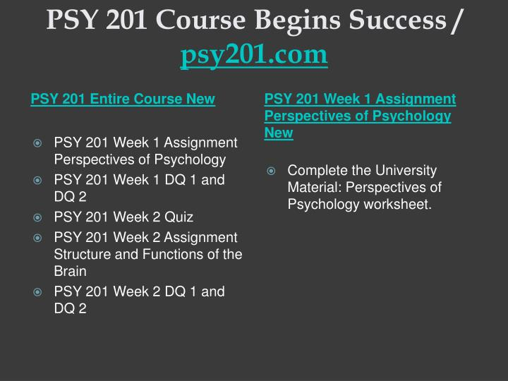 Psy 201 course begins success psy201 com1
