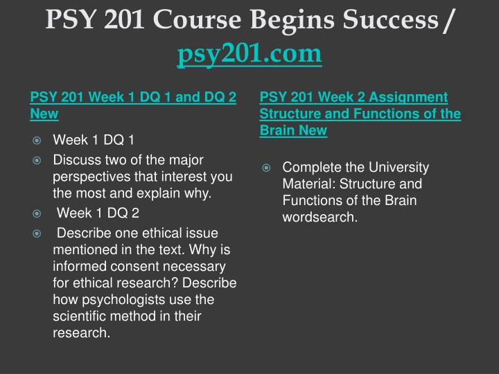 Psy 201 course begins success psy201 com2