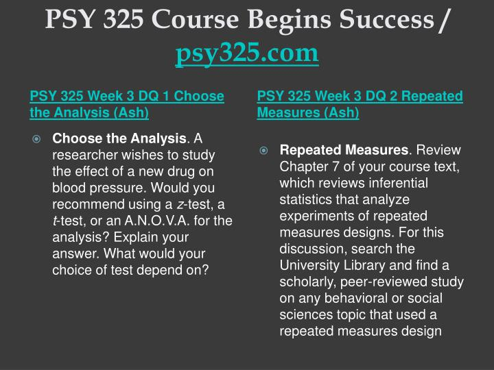 PSY 325 Course Begins Success /
