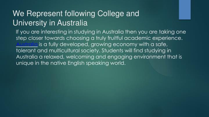 We Represent following College and University in Australia