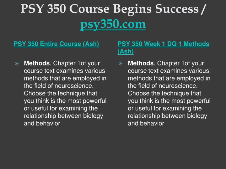 Psy 350 course begins success psy350 com1