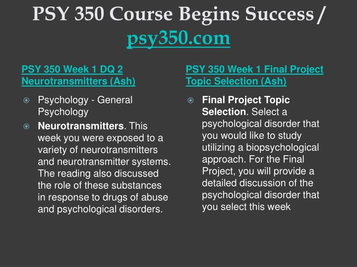 Psy 350 course begins success psy350 com2