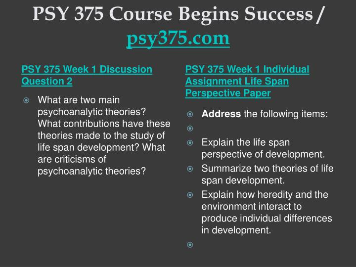 Psy 375 course begins success psy375 com2