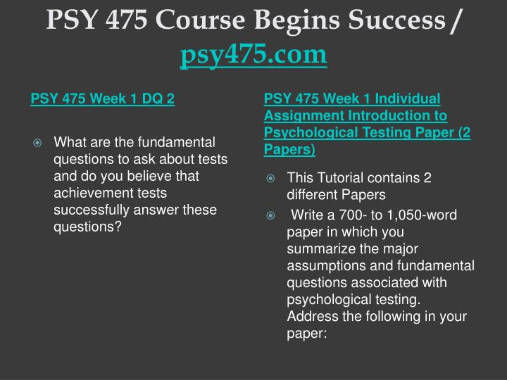 Psy 475 course begins success psy475 com2