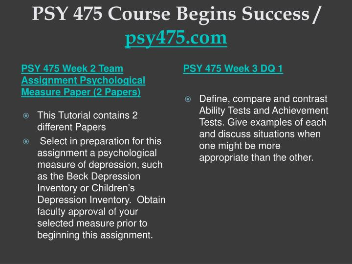 PSY 475 Course Begins Success /