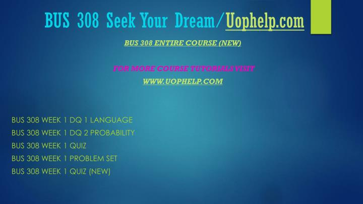 Bus 308 seek your dream uophelp com1