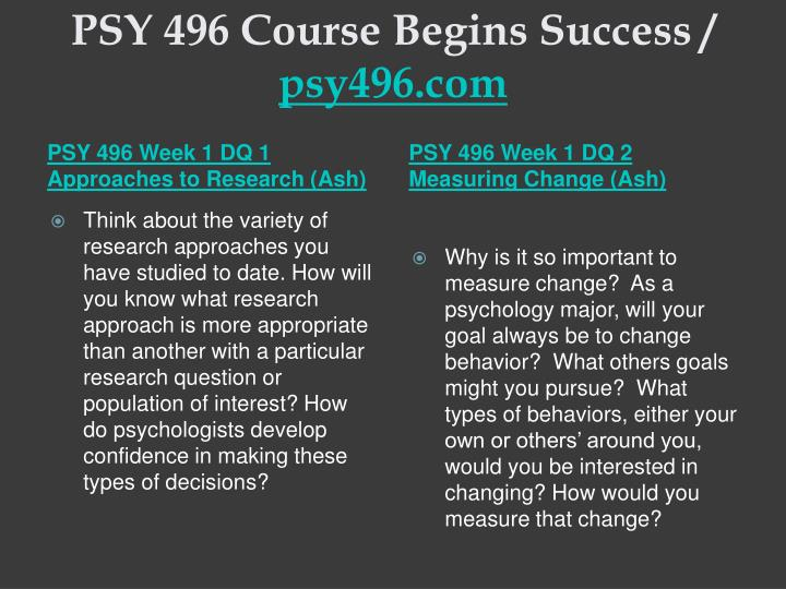 Psy 496 course begins success psy496 com2