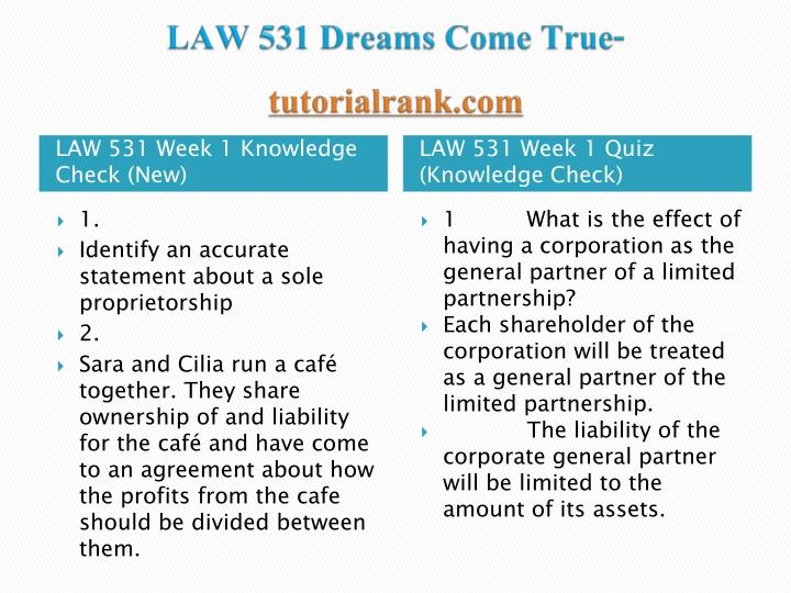 LAW 531 Dreams Come True